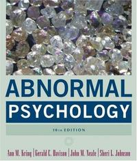 Abnormal Psychology 10th edition 9780471692386 0471692387