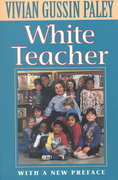 White Teacher 3rd edition 9780674002739 0674002733