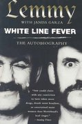 White Line Fever: The Autobiography 0 9780806525907 0806525908