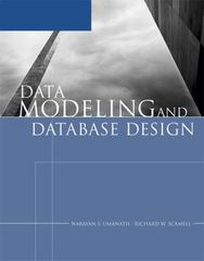 Data Modeling and Database Design 1st edition 9781423900832 1423900839