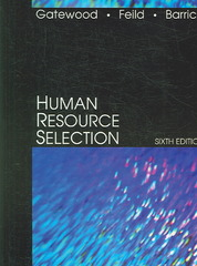 Human Resource Selection 6th Edition 9780324207286 032420728X