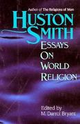 Huston Smith 1st edition 9781557784476 1557784477