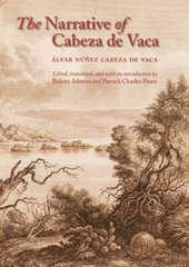 The Narrative of Cabeza de Vaca 1st Edition 9780803264168 080326416X