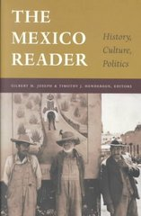 The Mexico Reader 0 9780822330424 0822330423