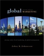 Global Marketing: Foreign Entry, Local Marketing, and Global Management 4th Edition 9780072961805 0072961805