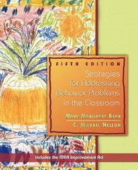 Strategies for Addressing Behavior Problems in the Classrooms 5th Edition 9780131179868 0131179861