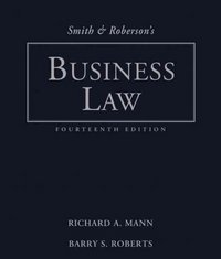 Smith and Roberson's Business Law 14th edition 9780324655520 0324655525