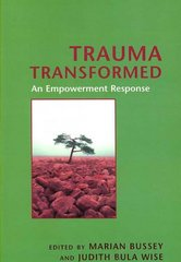 Trauma Transformed 1st Edition 9780231138338 0231138334