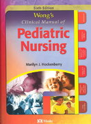 Wong's Clinical Manual of Pediatric Nursing 6th edition 9780323019583 0323019587