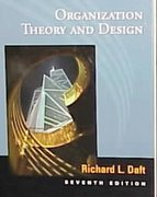 Organization Theory and Design 7th edition 9780324021004 0324021003