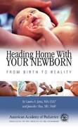 Heading Home with Your Newborn 1st edition 9781581101577 1581101570