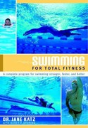 Swimming for Total Fitness 1st Edition 9780385468213 0385468210