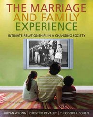 The Marriage and Family Experience 10th edition 9780534624248 0534624243