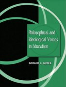 Philosophical and Ideological Voices in Education 1st Edition 9780205360185 0205360181