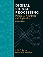 Digital Signal Processing 4th edition 9780131873742 0131873741