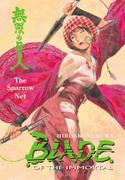 Blade of the Immortal Volume 18: The Sparrow Net 0 9781593078713 1593078714