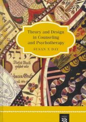 Theory and Design in Counseling and Psychotherapy 1st edition 9780618191420 0618191429