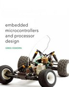 Embedded Microcontrollers & Processor Design 1st edition 9780131130418 0131130412