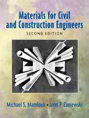 Materials for Civil and Construction Engineers 2nd edition 9780131477148 0131477145