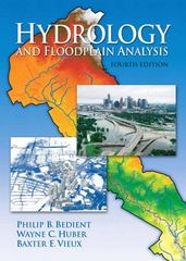 Hydrology and Floodplain Analysis 4th edition 9780131745896 0131745891