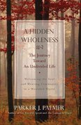 A Hidden Wholeness 1st edition 9780787971007 0787971006