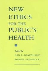 New Ethics for the Public's Health 1st edition 9780195124392 0195124391