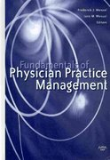 Fundamentals of Physician Practice Management 1st Edition 9781567932461 1567932460