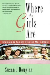 Where the Girls Are 1st Edition 9780812925302 0812925300