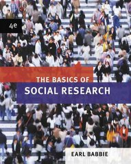 The Basics of Social Research 4th edition 9780495094685 0495094684