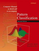 Computer Manual in MATLAB to accompany Pattern Classification 2nd edition 9780471429777 0471429775