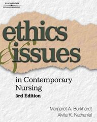 Ethics and Issues in Contemporary Nursing 3rd edition 9781418042745 1418042749