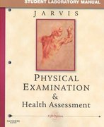 Student Laboratory Manual for Physical Examination & Health Assessment 5th edition 9781416038535 1416038531