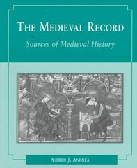 The Medieval Record 1st edition 9780395718629 0395718627