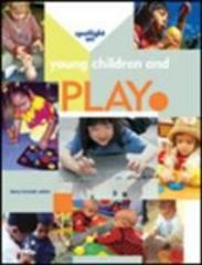 Spotlight on Young Children and Play 1st Edition 9781928896166 1928896162