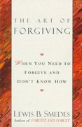 Art of Forgiving 1st Edition 9780345413444 034541344X