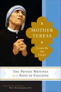 Mother Teresa: Come Be My Light 0 9780385520379 0385520379