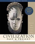 Civilization Past and Present Primary Source Edition 11th edition 9780321423320 0321423321
