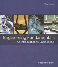 Engineering Fundamentals: An Introduction to Engineering 3rd edition 9780495082538 0495082538