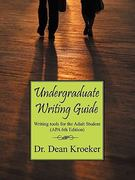 Undergraduate Writing Guide 6th Edition 9781432705190 1432705199