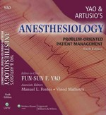 Yao and Artusio's Anesthesiology 6th edition 9780781765107 0781765102