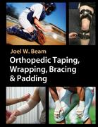 Orthopedic Taping, Wrapping, Bracing, & Padding 1st edition 9780803612129 0803612125
