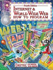 Internet & World Wide Web 4th edition 9780131752429 0131752421