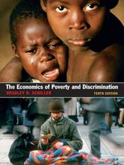 The Economics of Poverty and Discrimination 10th edition 9780131889699 0131889699