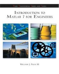 Introduction to MATLAB 7 for Engineers 2nd edition 9780072548181 0072548185