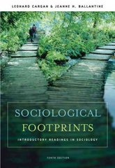 Sociological Footprints: Introductory Readings in Sociology 10th edition 9780495008118 0495008117