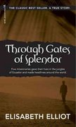 Through Gates of Splendor 25th edition 9780842371513 0842371516
