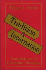 Tradition and Incarnation 1st Edition 9780809134670 0809134675