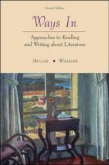 Ways In: Approaches To Reading and Writing about Literature 2nd Edition 9780072512908 0072512903