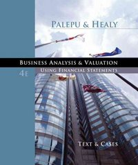 Business Analysis and Valuation 4th edition 9780324302868 032430286X