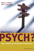 Majoring in Psych?: Career Options for Psychology Undergraduates 3rd edition 9780205444144 0205444148